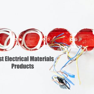Best Electrical Materials & Products