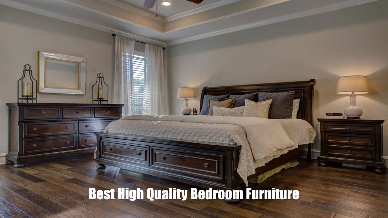 best high quality bedroom furniture for 2020  best review