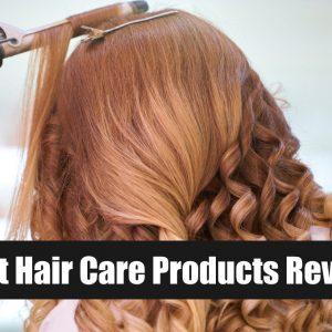 Best Hair Care Products Review