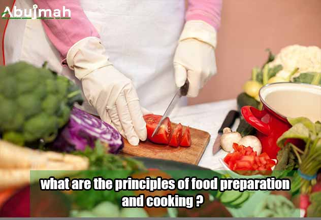 what-are-the-principles-of-food-preparation-and-cooking-min